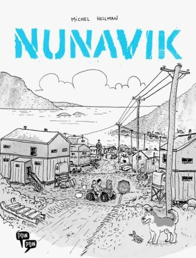 Nunavik / Michel Hellman
